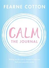 Calm: The Journal