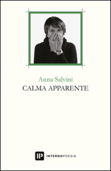 Calma apparente - Anna Salvini  