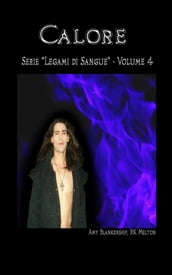 Calore (Legami di Sangue - Volume 4)
