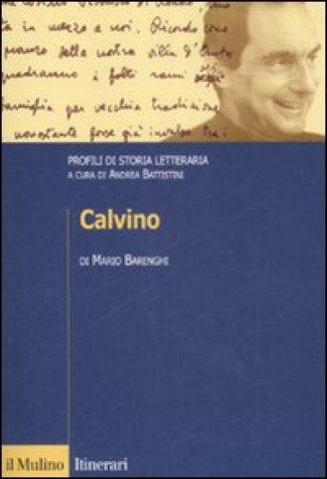 Calvino. Profili di storia letteraria - Mario Barenghi | Rochesterscifianimecon.com