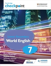 Cambridge Checkpoint Lower Secondary World English Student s Book 7