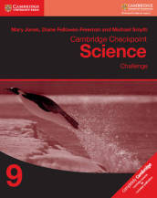 Cambridge Checkpoint Science Challenge Workbook 9 Workbook 9