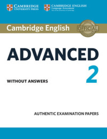 Cambridge English Advanced. For updated exams. Student's book without answers. Per le Scuole superiori. 2.