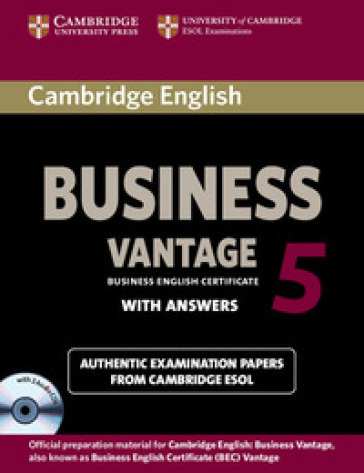 Cambridge English Business Certificate. Vantage 5 Self study Pack. Con CD-Audio