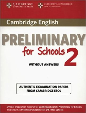 Cambridge English. Preliminary for schools. Student's book. Without answers. Per le Scuole superiori. Con espansione online. 2.