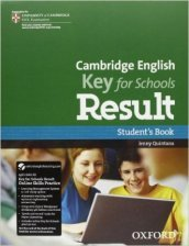 Cambridge English. Key for schools result. Student's book-Workbook. Con espansione online. Per le Scuole superiori. Con Multi-ROM