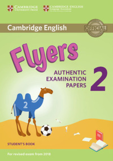 Cambridge English Young Learners 2 For Revised Exam From 2018 Flyers Student's Book