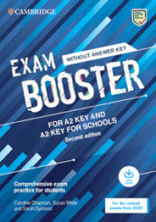 Cambridge English exam. Booster key and key for schools. Student