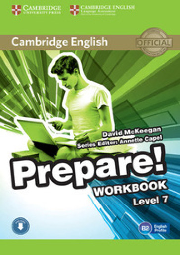 Cambridge English prepare! Level 7. Workbook. Per le Scuole superiori. Con CD Audio. Con espansione online