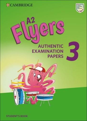 Cambridge English young learners. Tests. Flyers. Student's book. Per la Scuola media. Con espansione online. 3.