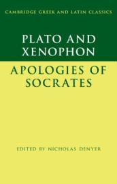 Cambridge Greek and Latin Classics   Plato: The Apology of Socrates and Xenophon: The Apology of Socrates