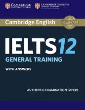 Cambridge IELTS 12 General Training Student s Book with Answers