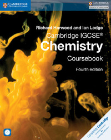 Cambridge IGCSE chemistry. Per il Liceo linguistico. Con CD-ROM. Con espansione online - Richard Hardwood   Jonathanterrington.com