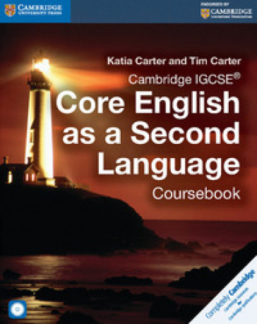 Cambridge IGCSE core English as a second language. Coursebook. Per le Scuole superiori. Con CD Audio. Con e-book. Con espansione online