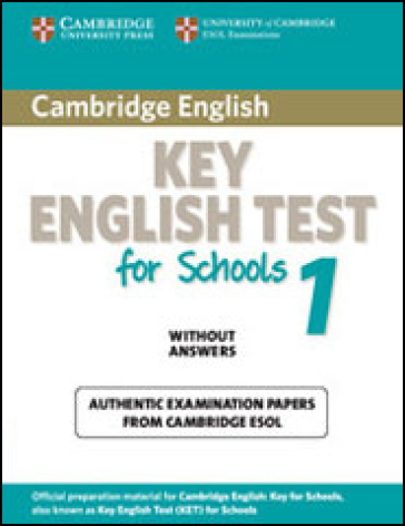 Cambridge Key English Test for Schools 1  - Self-study Pack (Student's Book with answers + CD Audio)