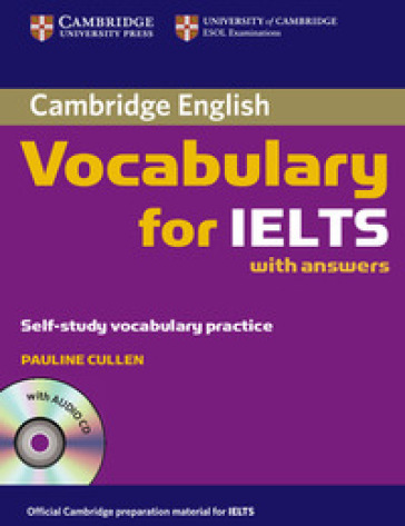 Cambridge Vocabulary for IELTS. Book with answers and Audio CD