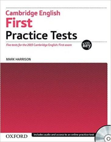 cambridge english first  Cambridge english. First practice tests. Student's book . Per le ...