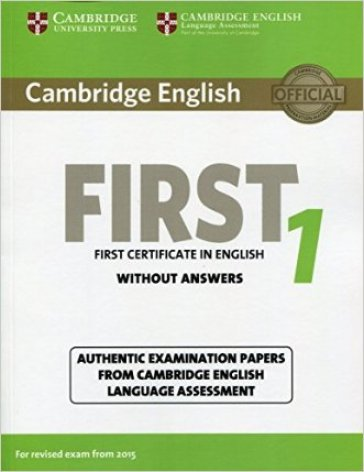 Cambridge english first for updated exam. Student's book. Without answers. Per le Scuole superiori. Con espansione online