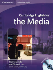 Cambridge english for the media. Student