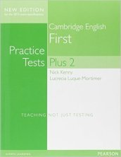 Cambridge first. Practice tests plus. Student