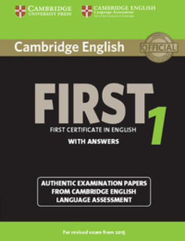 Cambridge first certificate in english. For updated exam. Student's book. With answers. Con espansione online. Per le Scuole superiori. 1.