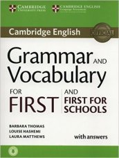Cambridge grammar for first certificate. With answers. Con espansione online. Con CD Audio. Per le Scuole superiori