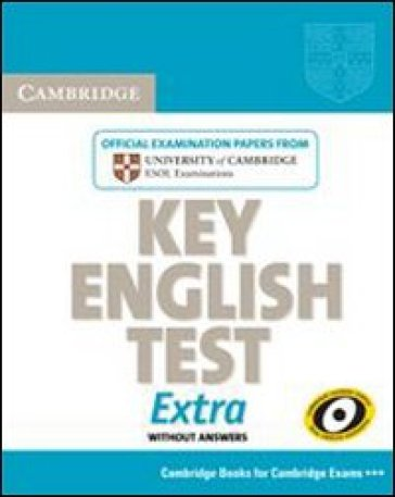 Cambridge key English test extra. Student's book. Per la Scuola media