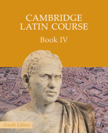 Cambridge latin course. Per le Scuole superiori. Con espansione online. 4.