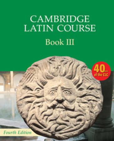 Cambridge latin course. Per le Scuole superiori. Con espansione online. 3.