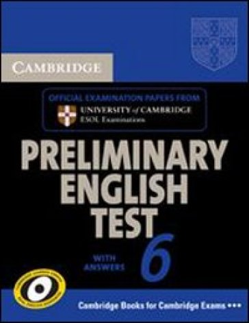 Cambridge preliminary english test. Self study pack. Per le Scuole superiori. Audiolibro. CD Audio. 6.