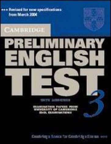 Cambridge preliminary english test. Self study pack. Per le Scuole superiori. 3.