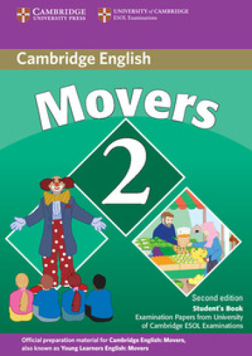 Cambridge young learners English tests. Movers. Student's book. Per la Scuola media. Con espansione online. 2.