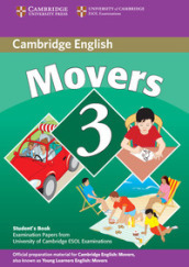 Cambridge young learners English tests. Movers. Student's book. Con espansione online. Per la Scuola media. 3.