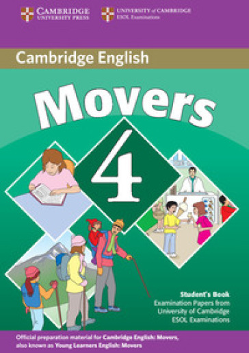 Cambridge young learners English tests. Movers. Student's book. Per la Scuola media. Con espansione online. 4.