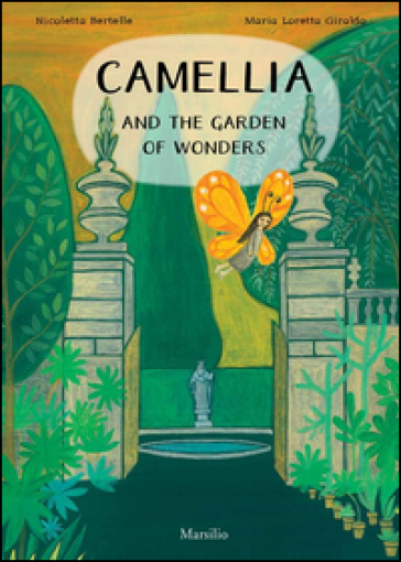 Camellia and the garden of wonders