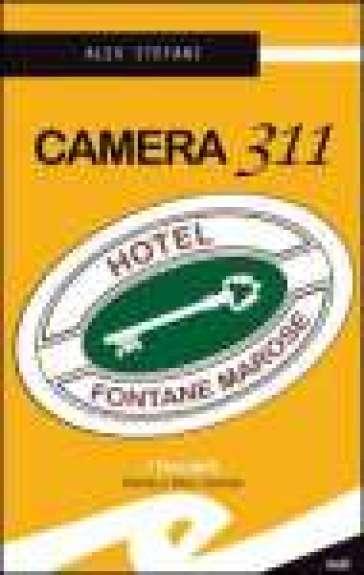Camera 311. Hotel Fontane Marose - Alex Stefani |