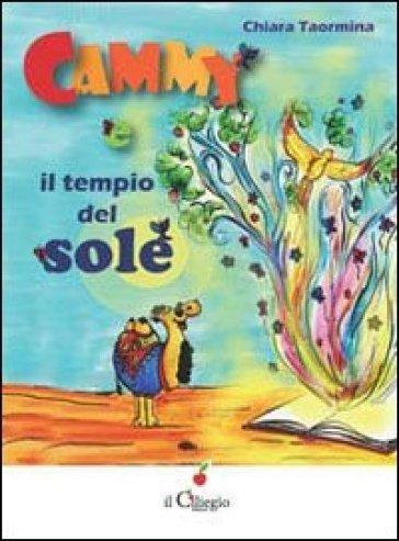 Cammy e il tempio del sole - Chiara Taormina |