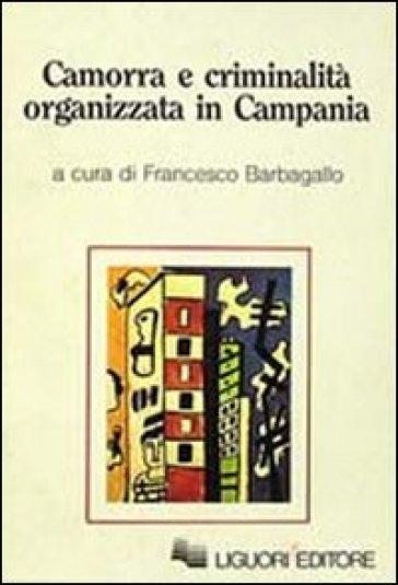 Camorra e criminalità organizzata in Campania - Mauro Calise  