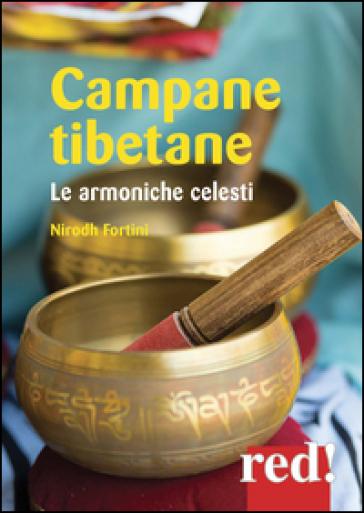 Campane tibetane. Le armoniche celesti. CD Audio - Nirodh Fortini   Rochesterscifianimecon.com