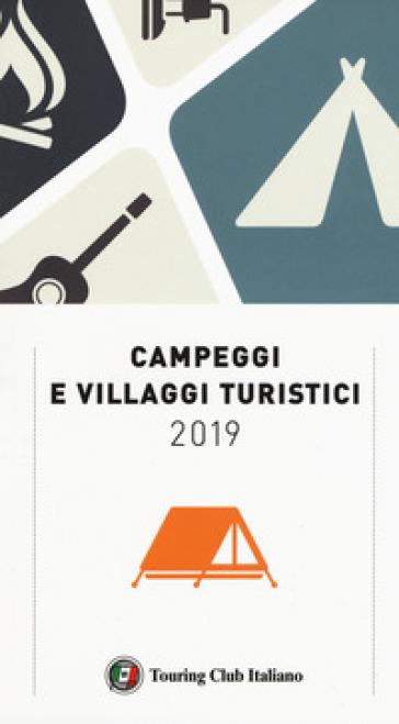 Campeggi e villaggi turistici 2019
