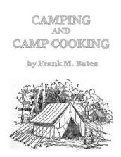 Camping and Camp Cooking