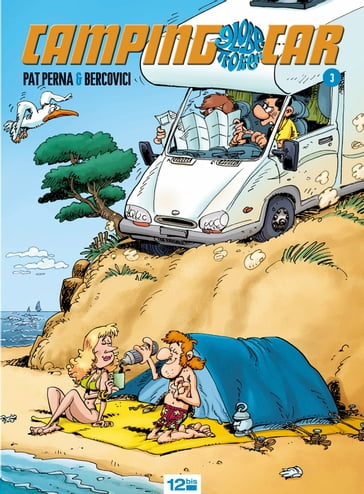 Camping-car - Tome 03
