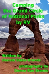 Camping the Grand Circle of National Parks