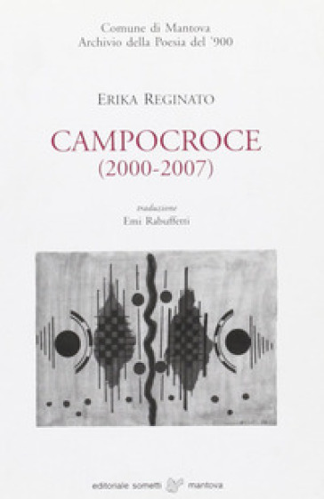 Campocroce (2000-2007) - Erika Reginato  