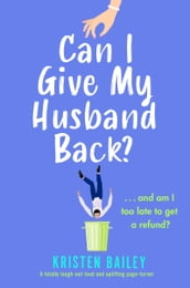 Can I Give My Husband Back?