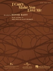 I Can t Make You Love Me (Sheet Music)
