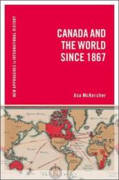 Canada and the World since 1867