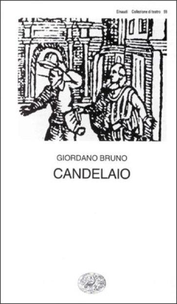 Candelaio - Giordano Bruno |