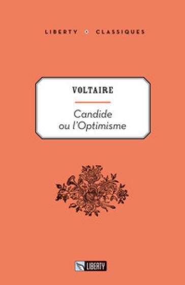 Candide ou l'optimisme - Voltaire | Rochesterscifianimecon.com