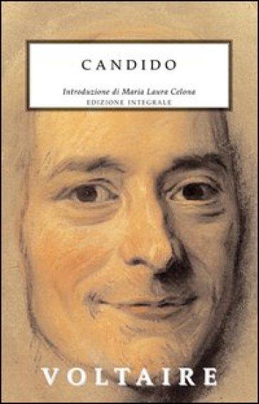 Candido. Ediz. integrale - Voltaire |